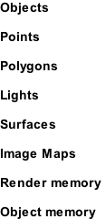 Objects  Points  Polygons  Lights  Surfaces  Image Maps  Render memory  Object memory